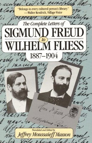 The Complete Letters of Sigmund Freud to Wilhelm Fliess 1887-04