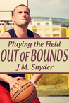Out of Bounds (Playing the Field #8)