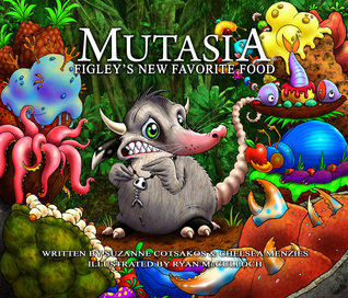 Mutasia: Figley's New Favorite Food