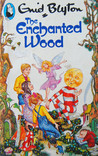 The Enchanted Wood (The Faraway Tree, #1)
