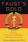 Faust's Gold: Inside The East German Doping Machine