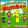 childrens books : Amazing Facts about the Number one (Great book for kid) Activiy Book (Picture book)