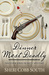 Dinner Most Deadly (John Pickett Mysteries, #4)