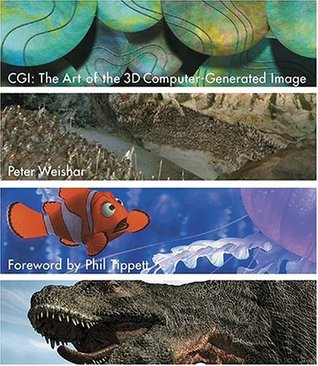 CGI: The Art of the 3D Computer-Generated Image