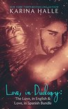 Love, in Duology: The Love in English and Love in Spanish Bundle (Love, in English, #1-1.5)