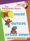 Inside, Outside, Upside Down (Berenstain Bears Bright and Early Board Book)