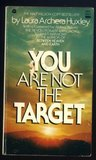 You Are Not the Target