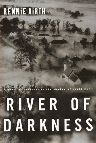 River of Darkness by Rennie Airth