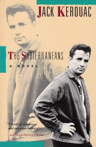 The Subterraneans (Duluoz Legend)