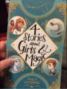 4 Stories About Girls & Magic