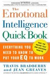 The Emotional Intelligence Quick Book by Travis Bradberry