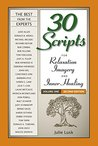 30 Scripts for Relaxation, Imagery & Inner Healing (Vol 1)