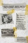 """""""No One Helped"""": Kitty Genovese, New York City, and the Myth of Urban Apathy"""