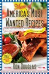 More of America's Most Wanted Recipes: More Than 200 Simple and Delicious Secret Restaurant Recipes--All for $10 or Less!