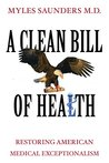 A Clean Bill of Health by Myles Saunders