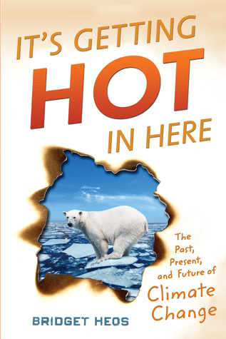It's Getting Hot in Here: The Past, Present, and Future of Climate Change