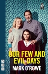 Our Few and Evil Days