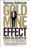 The Gold Mine Effect: Crack the Secrets of High Performance