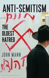 Antisemitism: The Oldest Hatred