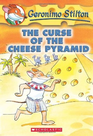 The Curse of the Cheese Pyramid by Geronimo Stilton