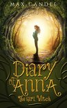 Diary of Anna the Girl Witch: Foundling Witch