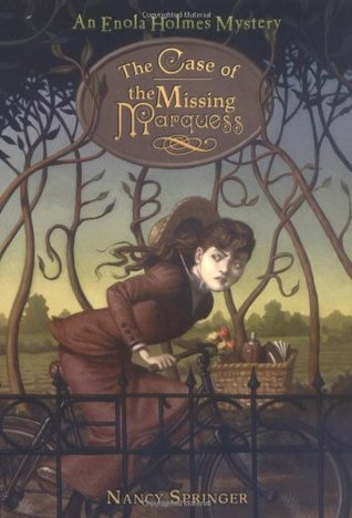 The Case of the Missing Marquess by Nancy Springer