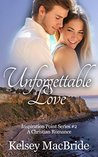 Unforgettable Love (Inspiration Point Series #2)
