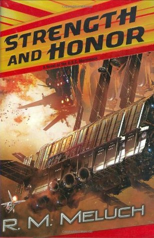 Strength and Honor by R.M. Meluch