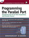 Programming the Parallel Port: Interfacing the PC for Data Acquisition and Process Control