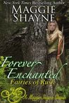 Forever Enchanted (Fairies of Rush, #2)