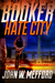 Hate City (Booker, #3)