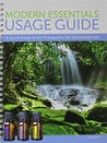 Mini Modern Essentials Usage Guide 6th Edition, a Quick Guide to the Therapeutic Use of Essential Oils