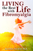 Living the Best Life with Fibromyalgia