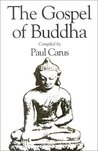 Gospel of Buddha by Paul Carus