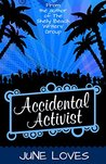 Accidental Activist (Shelly Beach Series Book 3)