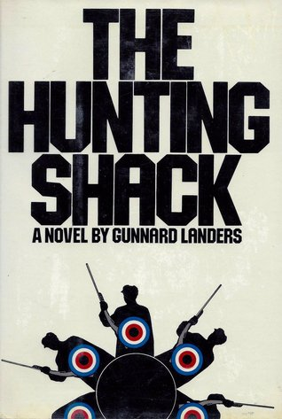 The Hunting Shack