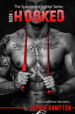 Hooked (The Submission Fighter, #1)