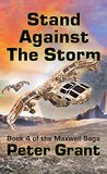 Stand Against The Storm by Peter  Grant
