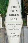 The Thin Green Line: The Money Secrets of the Super Wealthy
