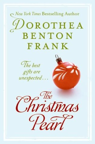 The Christmas Pearl by Dorothea Benton Frank