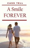 A Smile Forever - A novella and short stories