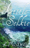The Little Selkie by K.M. Shea