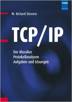The Protocols (TCP/IP Illustrated, Volume 1) by W. Richard Stevens ...