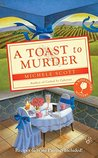 A Toast to Murder (A Wine Lover's Mystery, #6)
