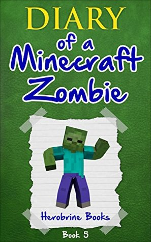 School Daze (Diary of a Minecraft Zombie, #5)