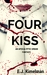 Four Kiss (Transmissions From the International Council for the Exploration of the Universe, #4)