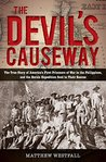 Devil's Causeway: The True Story of America's First Prisoners of War in the Philippines, and the Heroic Expedition Sen