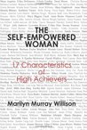The Self-Empowered Woman: 17 Characteristics of High Achievers
