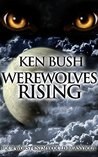 Werewolves Rising: Anybody can be your worst enemy
