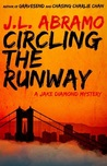 Circling the Runway (Jake Diamond Mysteries Book 4)